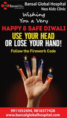 Bansal Global Hospital Happy And Safe Diwali