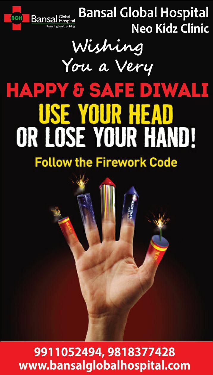 Bansal Global Hospital Happy And Safe Diwali