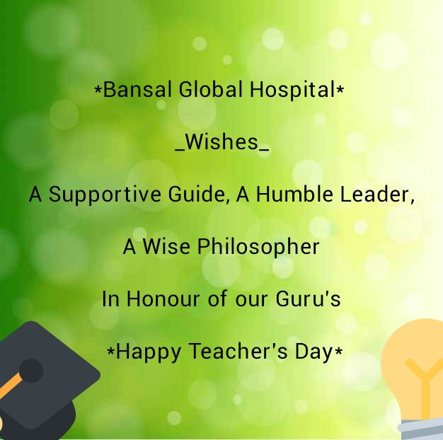 Bansal Global Hospital Happy Teachers Day