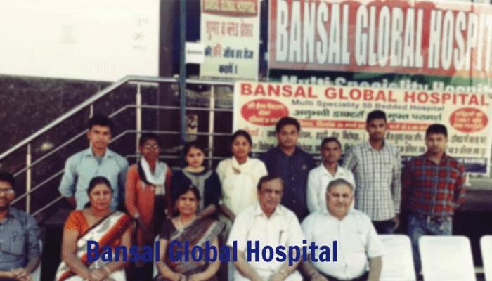 Bansal Global Hospital Team